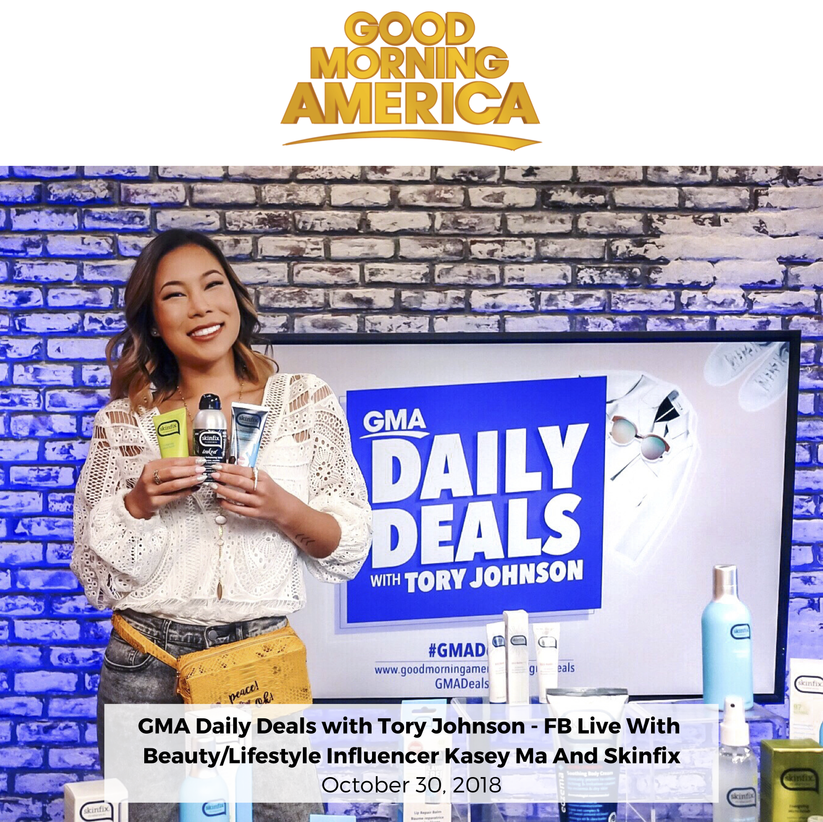 Beauty Blogger Fashion Blogger Kasey Ma TheStyleWright Good Morning America Daily Deals Skinfix Facebook Live Skincare Beauty Influencer Fashion Influencer